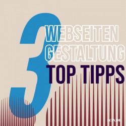 3 Tipps für anspruchsvolle Webseiten Gestaltung