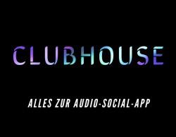 Clubhouse App jetzt auch für Android Geräte