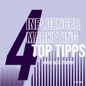 Top Tipps für Ihre Influencer-Marketing-Strategie