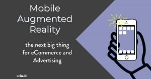 iPhone 12 macht es vor: Mobile AR als Treiber für eCommerce und Werbung in 2021