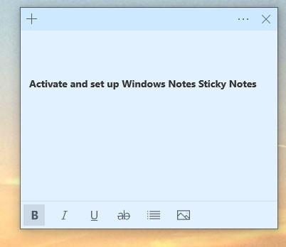 Activate and set up Windows Notes Sticky Notes